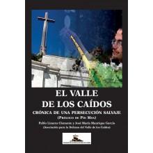 El Valle de los Caídos. Crónica de una persecución salvaje